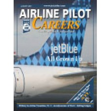 Airline Pilot Careers back issues - August 2007: JetBlue: All Grown Up
