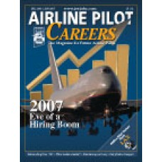Airline Pilot Careers back issues - Dec 2006 / Jan 2007: On the Eve of a Hiring Boom