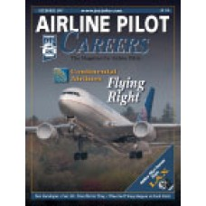 Airline Pilot Careers back issues - December 2007: Continental Airlines: Flying Right