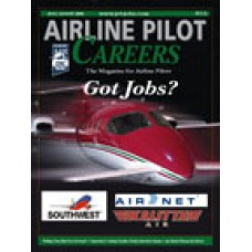 Airline Pilot Careers back issues - July/August 2008: Got Jobs?