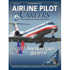 Airline Pilot Careers back issues - March 2007: American Eagle Thrives